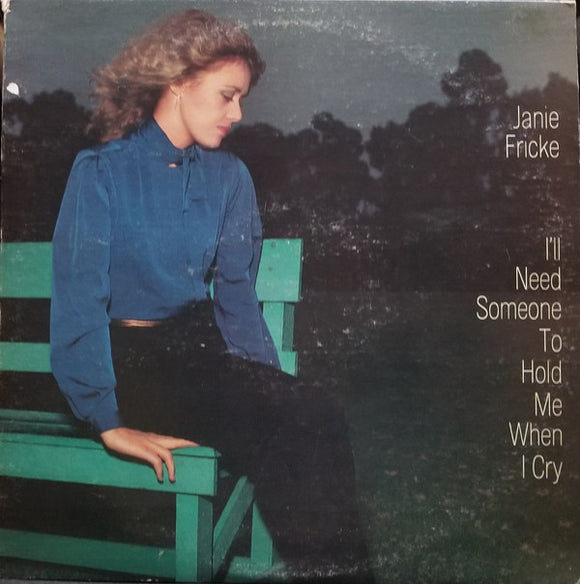 Janie Fricke - I'll Need Someone To Hold Me When I Cry