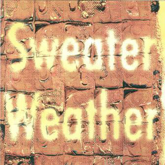 Sweater Weather - Sweater Weather