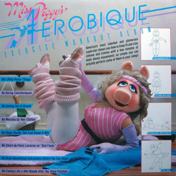 Miss Piggy - Miss Piggy's Aerobique Exercise Workout Album