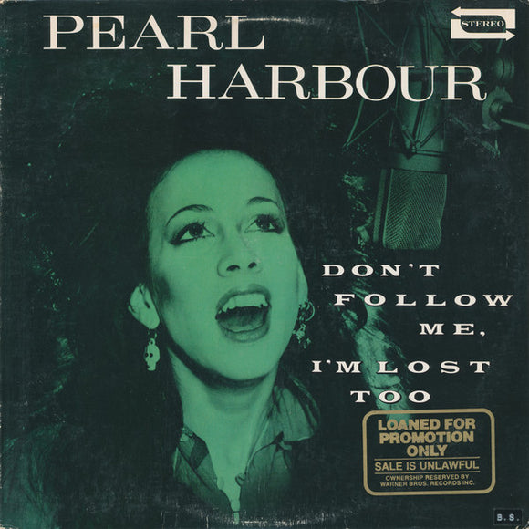 Pearl Harbour - Don't Follow Me, I'm Lost Too