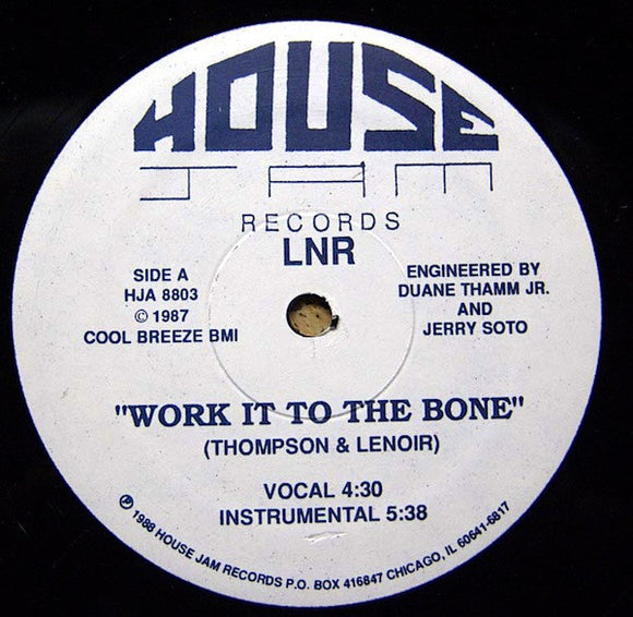 LNR - Work It To The Bone