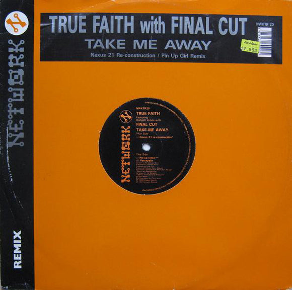 True Faith - Take Me Away