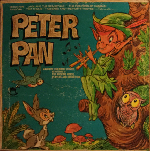 The Rocking Horse Players And Orchestra - Peter Pan Favorite Children Stories