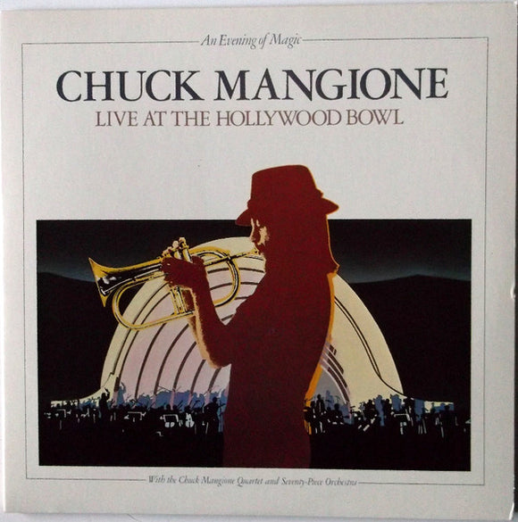 Chuck Mangione - An Evening Of Magic