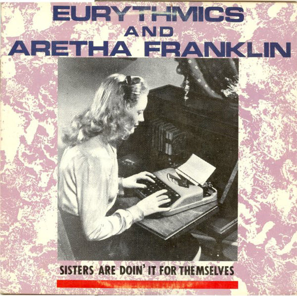 Eurythmics - Sisters Are Doin' It For Themselves