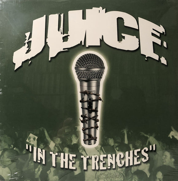J.U.I.C.E. - In The Trenches