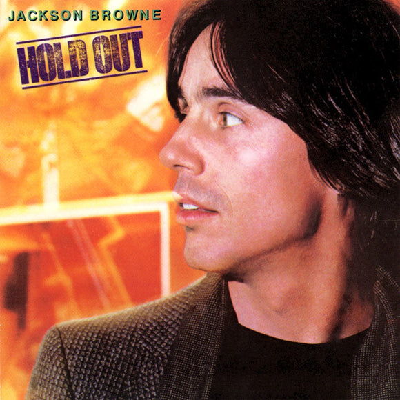 Jackson Browne - Hold Out