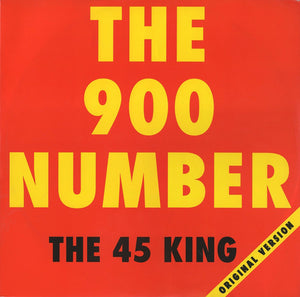 The 45 King - The 900 Number (Original Version)