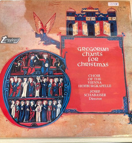 Choralschola Der Wiener Hofburgkapelle - Gregorian Chants For Christmas