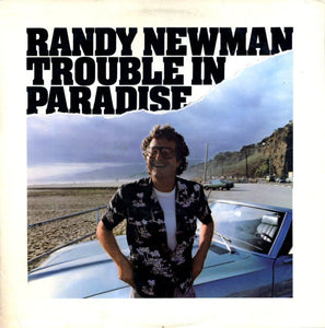 Randy Newman - Trouble In Paradise