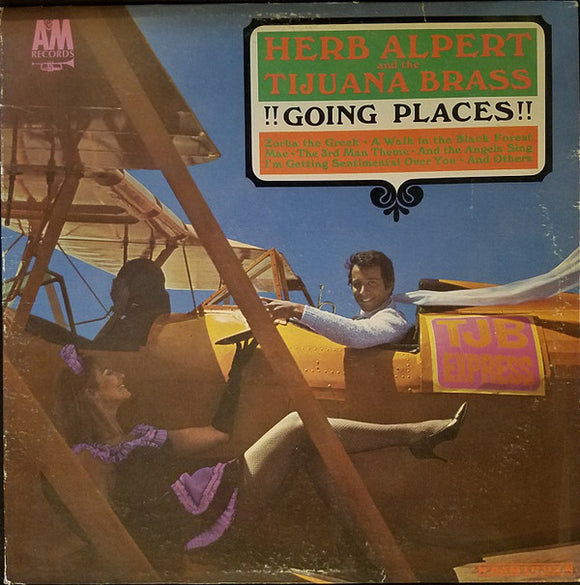 Herb Alpert & The Tijuana Brass - Going Places!!