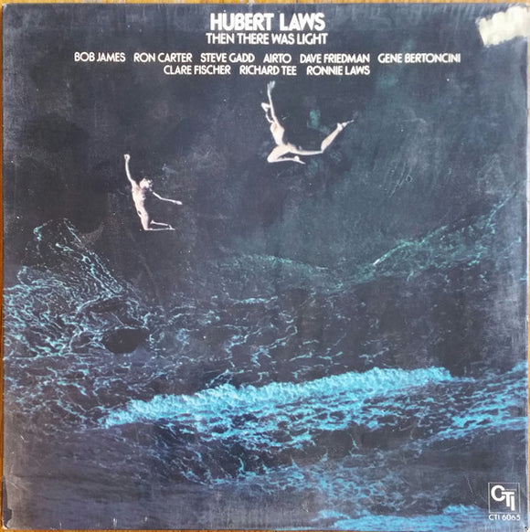 Hubert Laws - Then There Was Light (Volume 1)