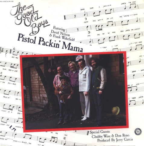 The Good Old Boys - Pistol Packin' Mama