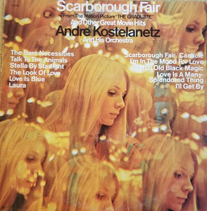 André Kostelanetz And His Orchestra - Scarborough Fair And Other Great Movie Hits