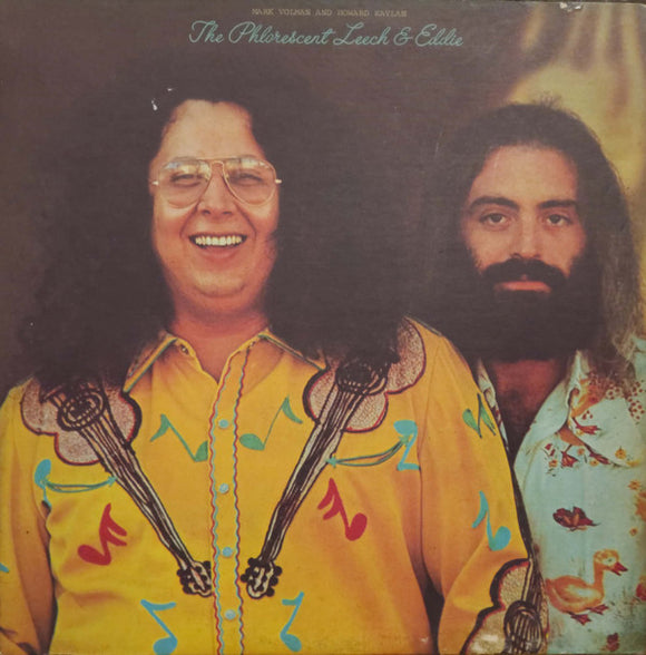 Mark Volman And Howard Kaylan - The Phlorescent Leech & Eddie