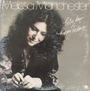 Melissa Manchester - Better Days & Happy Endings