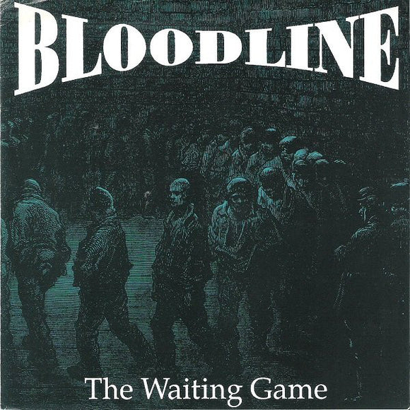 Bloodline - The Waiting Game