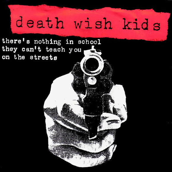 Death Wish Kids - There's Nothing In School
