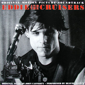 Beaver Brown - Eddie and the Cruisers
