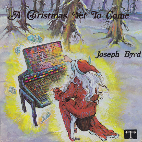 Joseph Byrd - A Christmas Yet To Come