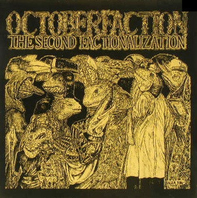 October Faction - The Second Factionalization