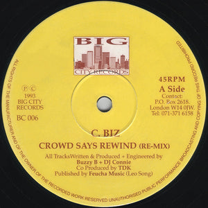 C-Biz - Crowd Says Rewind (Remixes)