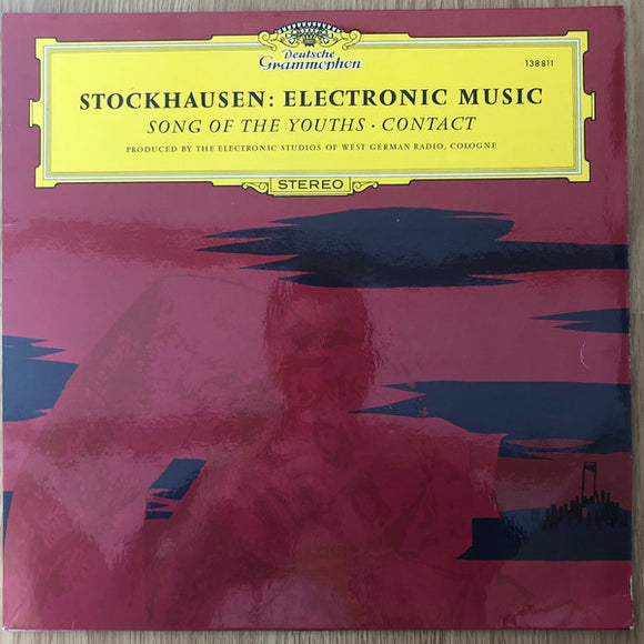 Karlheinz Stockhausen - Song Of The Youths / Contact