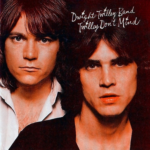 Dwight Twilley - Twilley Don't mind
