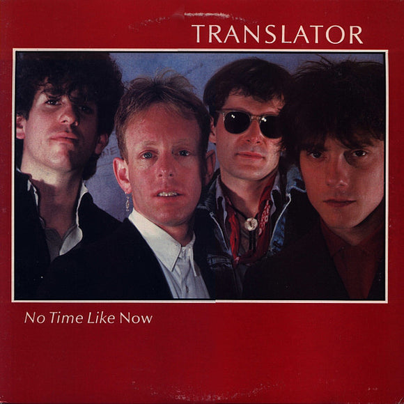Translator - No Time Like Now