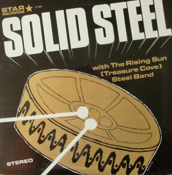The Rising Sun Steel Band - Solid Steel