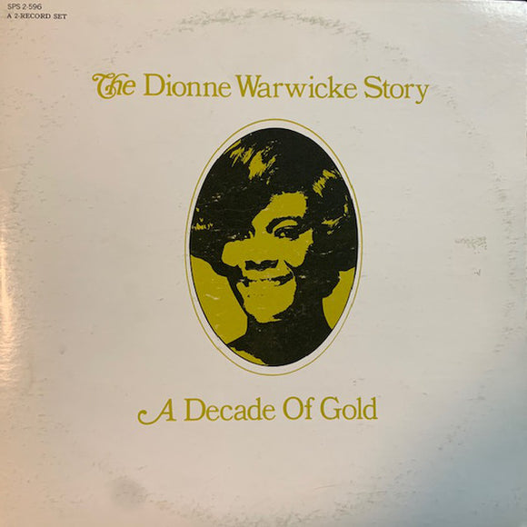 Dionne Warwick - The Dionne Warwicke Story (A Decade Of Gold)
