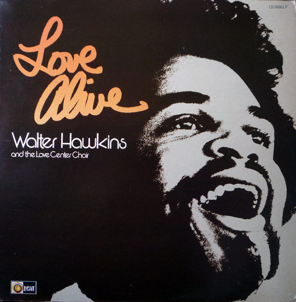 Walter Hawkins And The Love Center Choir - Love Alive