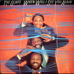 The O'Jays - When Will I See You Again