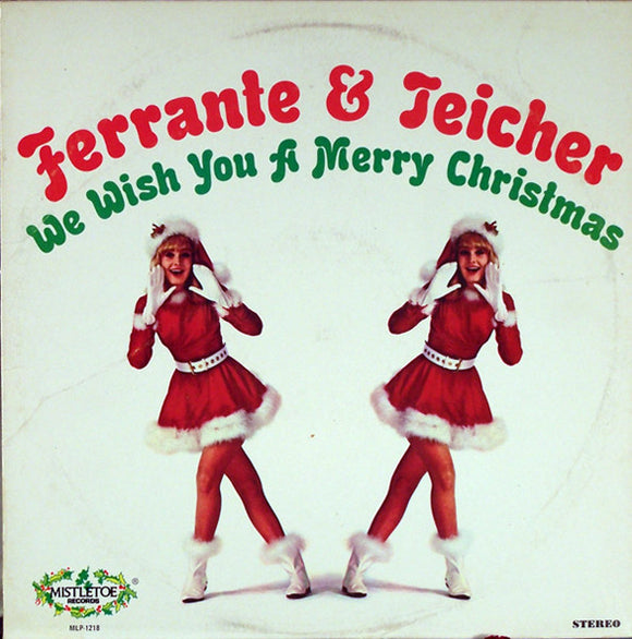 Ferrante & Teicher - We Wish You A Merry Christmas