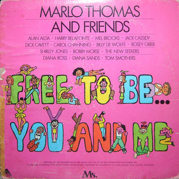Marlo Thomas - Free To Be...You And Me