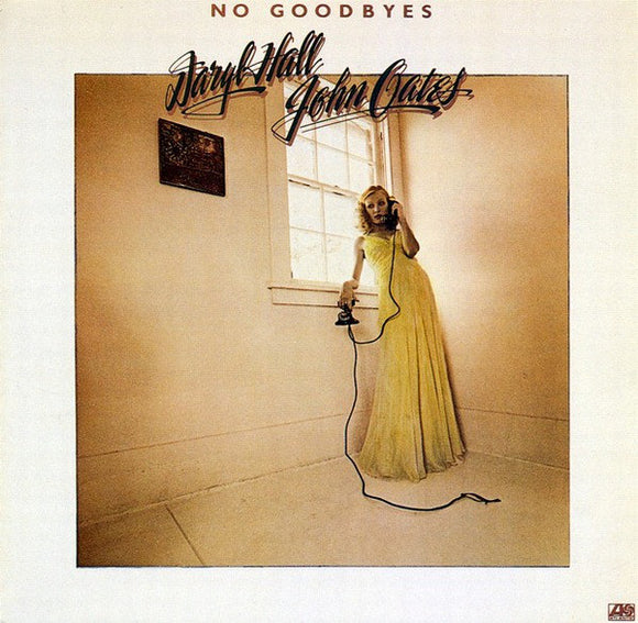 Hall & Oates - No Goodbyes