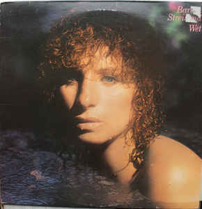 Barbara Streisand - Wet