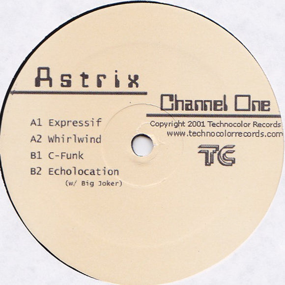 Astrix - Channel One