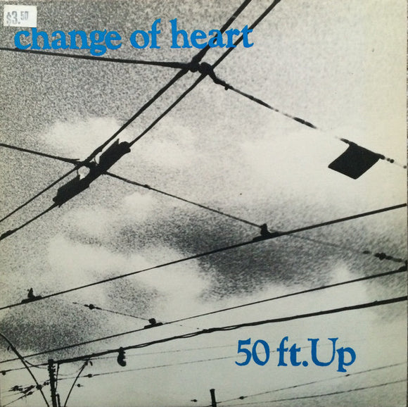 Change Of Heart - 50 Ft. Up