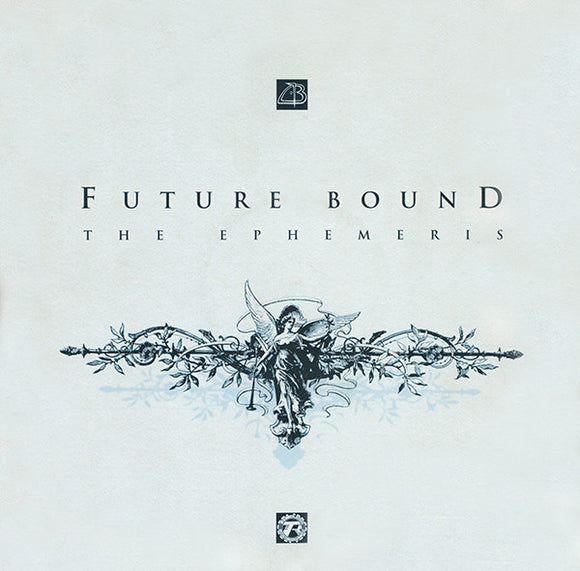 Future Bound - The Ephemeris