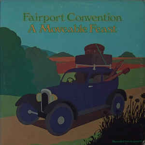 Fairport Convention - A Moveable Feast
