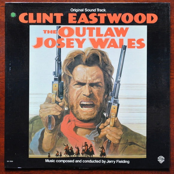 Jerry Fielding - The Outlaw Josey Wales (Original Sound Track)