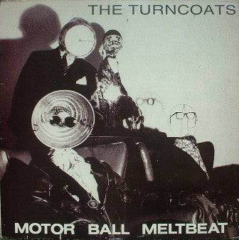 The Turncoats - Motor Ball Meltbeat