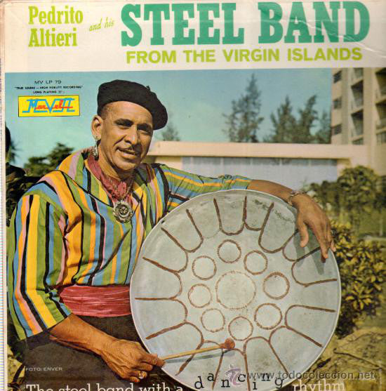 Pedrito Altieri And His Happy Steel Band - From The Virgin Islands