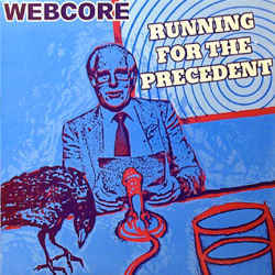 Webcore - Running For Precedent