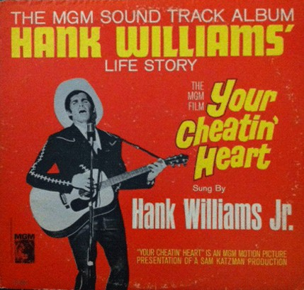 Hank Williams Jr. - Your Cheatin' Heart (Original Motion Picture Sound Track)