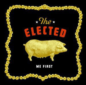 The Elected - Me First