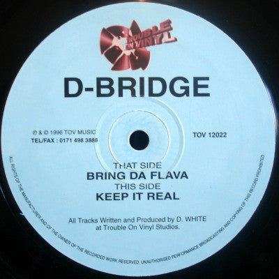 D-Bridge - Bring Da Flava / Keep It Real