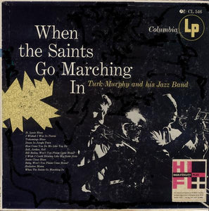 Turk Murphy's Jazz Band - When The Saints Go Marching In