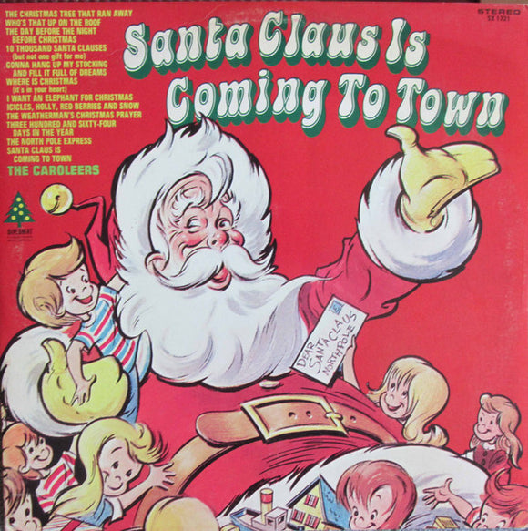The Caroleers - Santa Claus Is Coming To Town